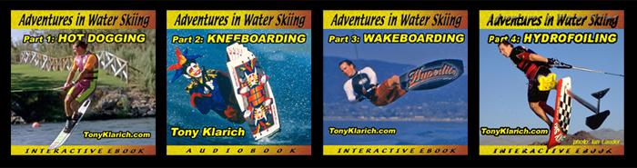 Adventures In Water SkiingMontage 1-4 Tony Klarich 700px
