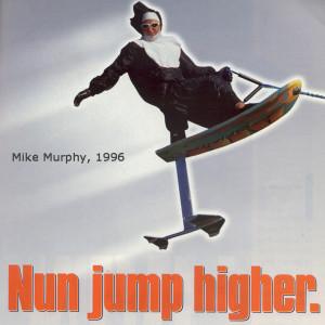 96 Nun Jump Higher