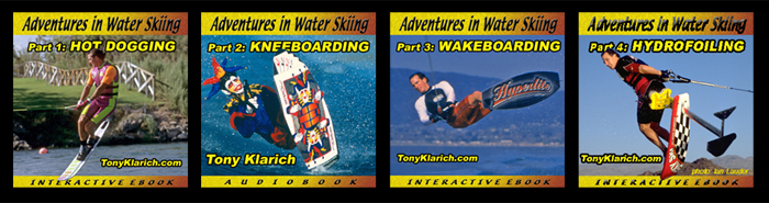 Adventures In Water SkiingMontage 1-4 Tony Klarich 700px