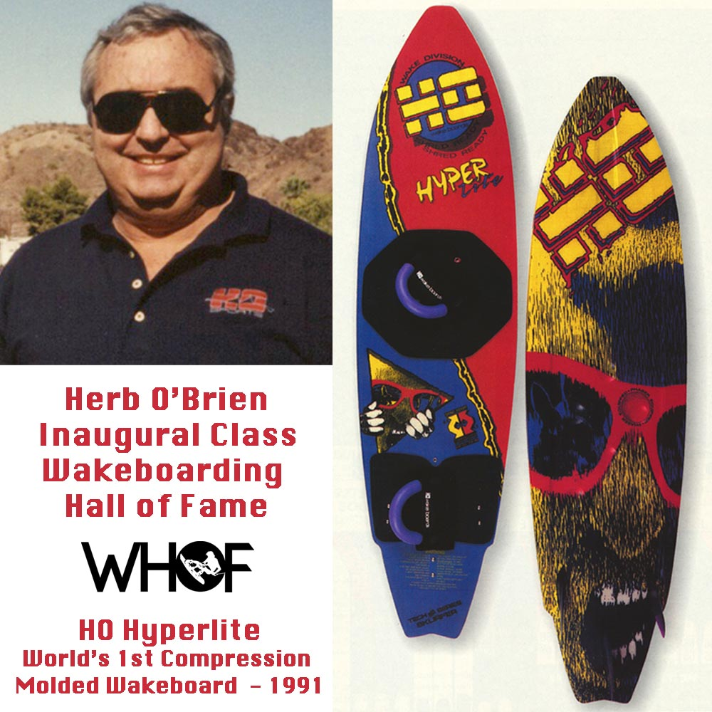 Herb O'Brien first Hyperlite wakeboard