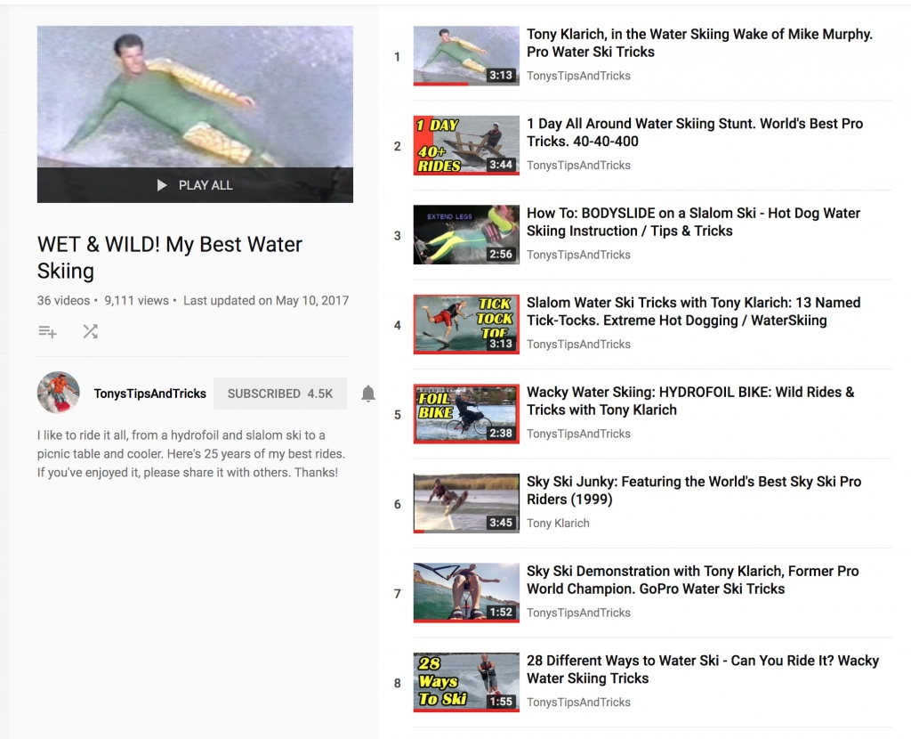 Tony Klarich YouTube Playlist Wet and Wild My All Time Best Water Skiing Videos