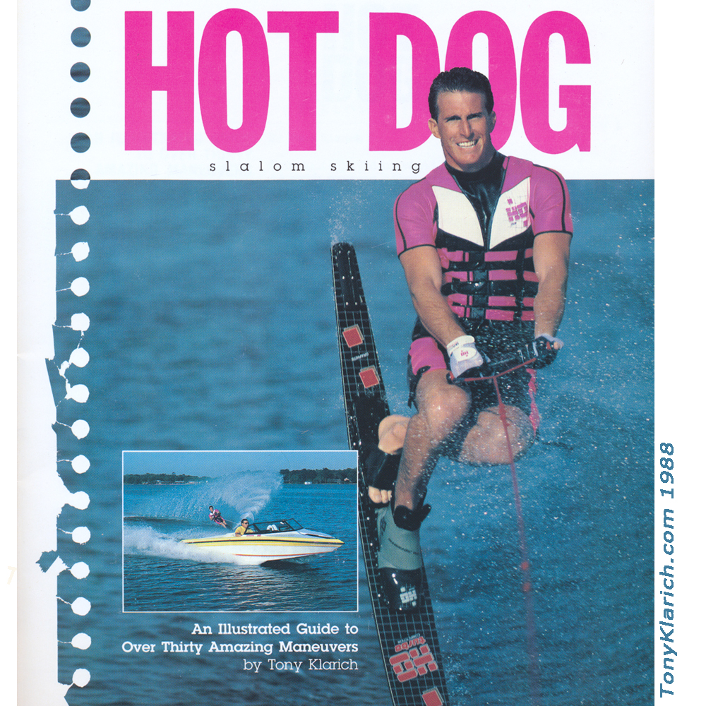 hot dog with tony klarich book cover water ski